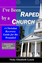 "Church abuse guide, ""I've Been Raped by a Church."""