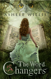 Cover of The Word Changers, a Christian Fantasy novel