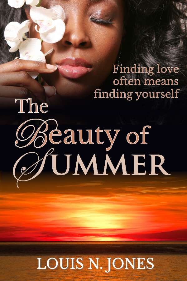 The Beauty of Summer, a Christian Romance fiction Novel from author Louis N. Jones