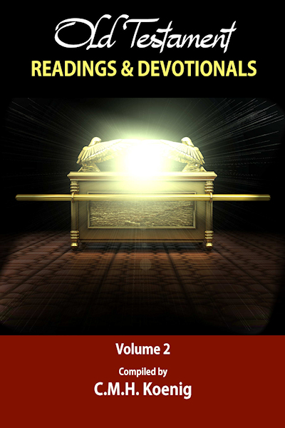 Old Testament Readings & Devotionals Volume 2: Selected Devotions and Readings by Robert Hawker, Charles H. Spurgeon, and Octavius Winslow