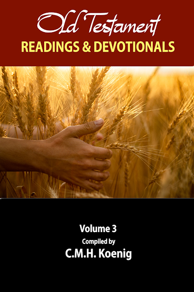 Old Testament Readings & Devotionals Volume 3: Selected Devotions and Readings by Robert Hawker, Charles H. Spurgeon, and Octavius Winslow