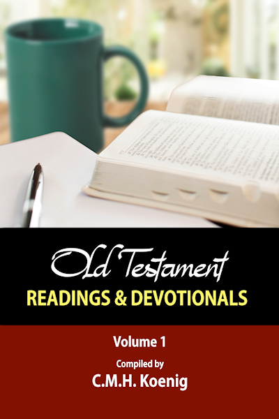 Old Testament Readings & Devotionals: Selected Devotions and Readings by Robert Hawker, Charles H. Spurgeon, and Octavius Winslow
