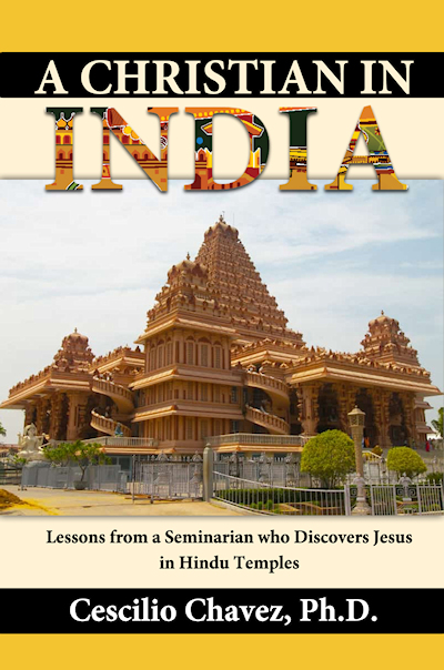 A Christian in India: Lessons from a Seminarian who Discovers Jesus in Hindu Temples