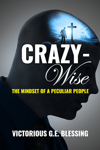 CrazyWise: The Mindset of a Peculiar People