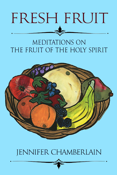Fresh Fruit: Meditations on the Fruit of the Holy Spirit